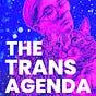 The Trans Agenda