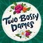 twobossydames