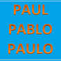 The Tales of Paul Pablo Paulo