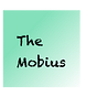 The Mobius
