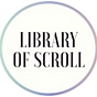Library of Scroll