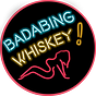 BadaBingWhiskey