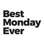 Best Monday Ever