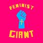 FEMINIST GIANT