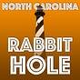 North Carolina Rabbit Hole