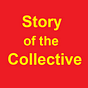 Story of the Collective