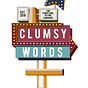 Clumsy Word's Newsletter