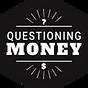 Questioning Money