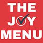 The Joy Menu