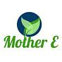 Mother E