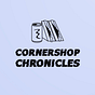 Cornershop Chronicles