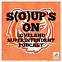 S(o)up's On - the superintendent podcast