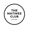 The Matinee Club