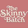 The Skinny Batch