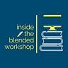 Inside the Blended Workshop