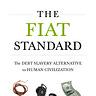 The Fiat Standard
