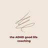 the ADHD good life