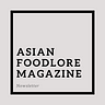 Asian Foodlore: アジアの食と物語