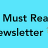 Must Reads Newsletter 📧 - By Danny Denhard