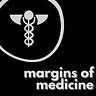 Margins of Medicine