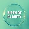 Birth of Clarity Newsletter