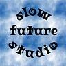 slow future