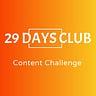 29 Days Club