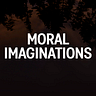 Moral Imaginations
