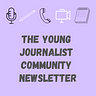 Young Journalist Community Newsletter