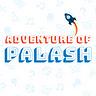 🛠️ Adventure of Palash 👻