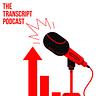 The Transcript Podcast
