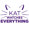 Kat Watches Everything