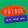 Fútbol with Grant Wahl