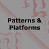 patterns and platforms