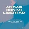 Andar con mi Libertad Newsletter