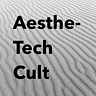 AestheTech Cult