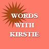 Words With Kirstie