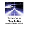Tales & Verse Along the Pier