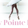 My Pointe Is...
