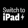 Switch to iPad