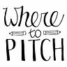 The Where to Pitch Newsletter