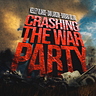 Crashing the War Party