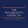 The Progressive American