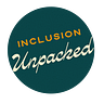 Inclusion Unpacked