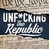 Unfucking the Republic Newsletter