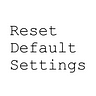 Reset Default Settings