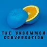 The Uncommon Conversation