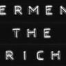 Ferment the Rich