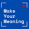Make Your Meaning