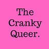 The Cranky Queer